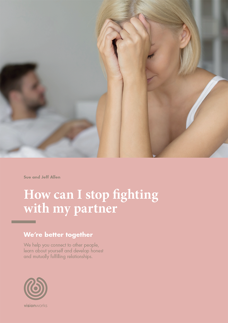 How can I stop fighting with my partner?